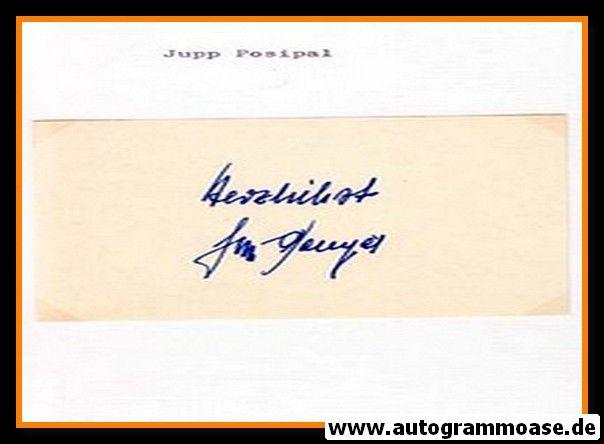 Autograph Fussball | Jupp POSIPAL (DFB Weltmeister 1954)