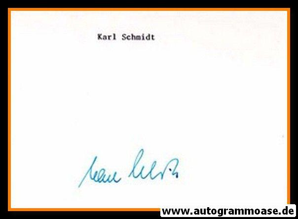 Autograph Fussball   Karl SCHMIDT (DFB 1950er)