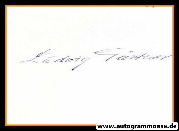 Autograph Fussball   Ludwig GÄRTNER (DFB 1940er)