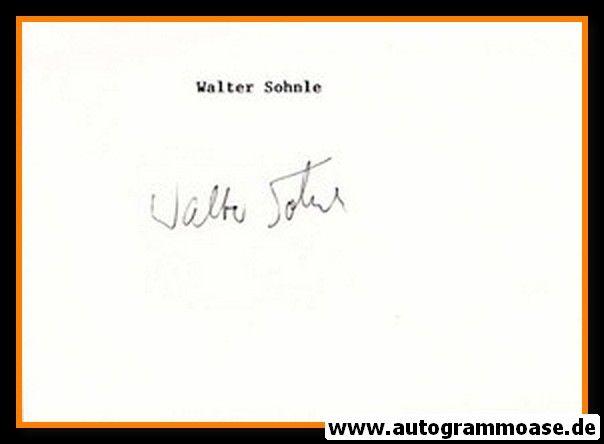 Autograph Fussball   Walter SOHNLE (DFB/1860 1970er)