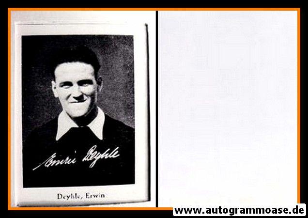 Autogramm Fussball   DFB   1930er Foto Druck   Erwin DEYHLE (Portrait SW)