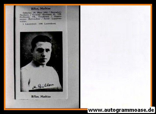 Autogramm Fussball   DFB   1930er Foto Druck   Mathias BILLEN (Portrait SW)