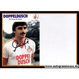 Autogramm Fussball   1. FC Köln   1981   Klaus ALLOFS