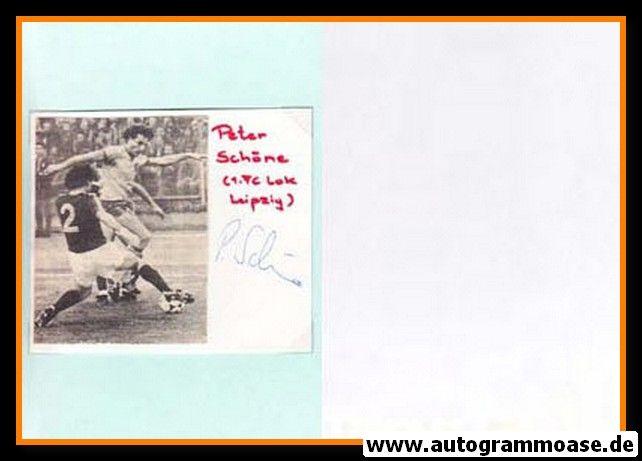 Autogramm Fussball | Lokomotive Leipzig | 1980er | Peter SCHÖNE (Spielszene SW)