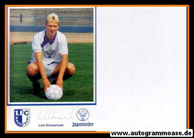 Autogramm Fussball   1. FC Magdeburg   1990   Lutz SCHWERINSKI