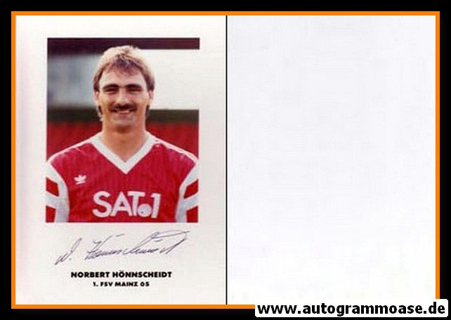 Autogramm Fussball | FSV Mainz 05 | 1990 | Norbert HÖNNSCHEIDT