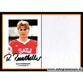 Autogramm Fussball   FSV Mainz 05   1990   Ralf PUNTHELLER