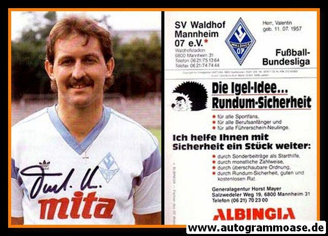 Autogramm Fussball   SV Waldhof Mannheim   1987   Valentin HERR