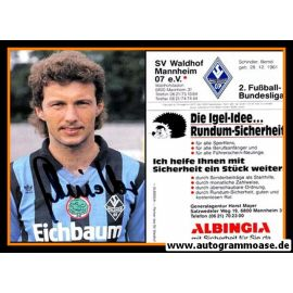Autogramm Fussball   SV Waldhof Mannheim   1990   Bernd SCHINDLER