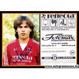 Autogramm Fussball   1. FC Nürnberg   1981   Jürgen TÄUBER