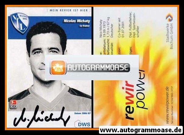 Autogramm Fussball | VfL Bochum | 2006 | Nicolas MICHATY