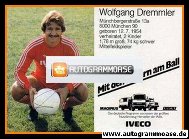 Autogramm Fussball | FC Bayern München | 1982 | Wolfgang DREMMLER