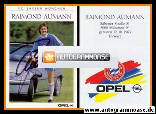 Autogramm Fussball   FC Bayern München   1989   Raimond AUMANN