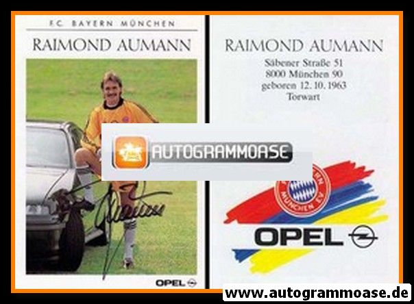Autogramm Fussball   FC Bayern München   1990   Raimond AUMANN