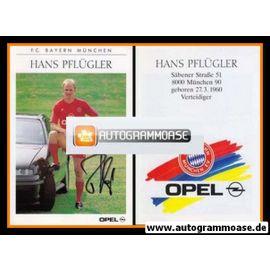 Autogramm Fussball | FC Bayern München | 1990 | Hans PFLÜGLER