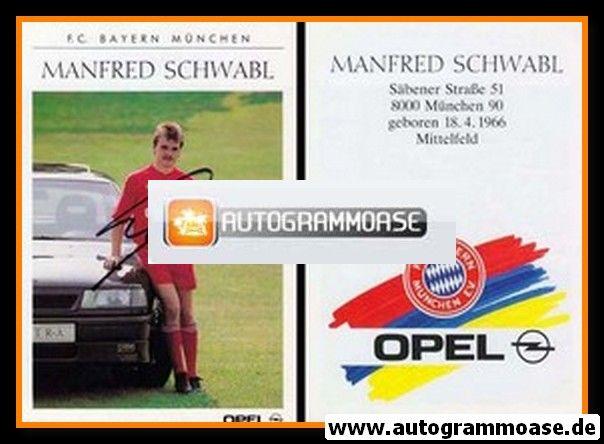 Autogramm Fussball | FC Bayern München | 1990 | Manfred SCHWABL