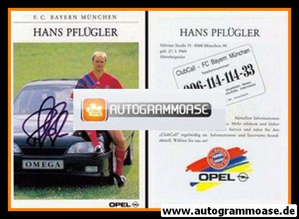 Autogramm Fussball | FC Bayern München | 1991 | Hans PFLÜGLER
