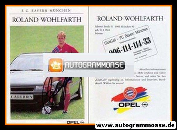 Autogramm Fussball | FC Bayern München | 1991 | Roland WOHLFARTH