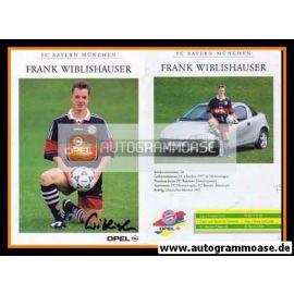 Autogramm Fussball   FC Bayern München   1997   Frank WIBLISHAUSER
