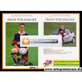Autogramm Fussball | FC Bayern München | 1998 | Frank WIBLISHAUSER