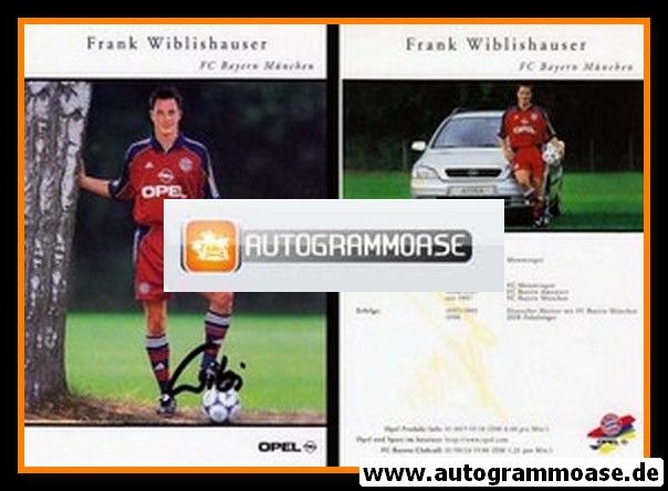 Autogramm Fussball   FC Bayern München   1999   Frank WIBLISHAUSER