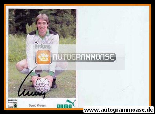 Autogramm Fussball | Borussia Mönchengladbach | 1986 | Bernd KRAUSS