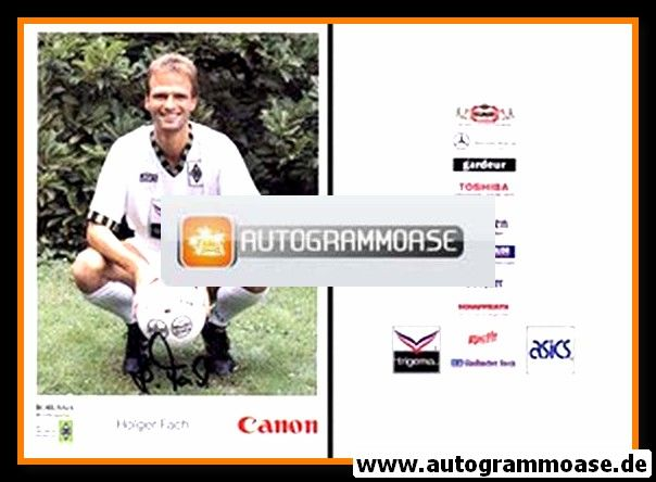 Autogramm Fussball | Borussia Mönchengladbach | 1992 Canon | Holger FACH