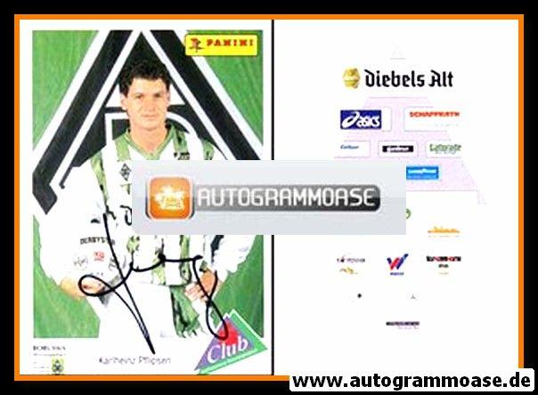 Autogramm Fussball | Borussia Mönchengladbach | 1994 | Karl-Heinz PFLIPSEN